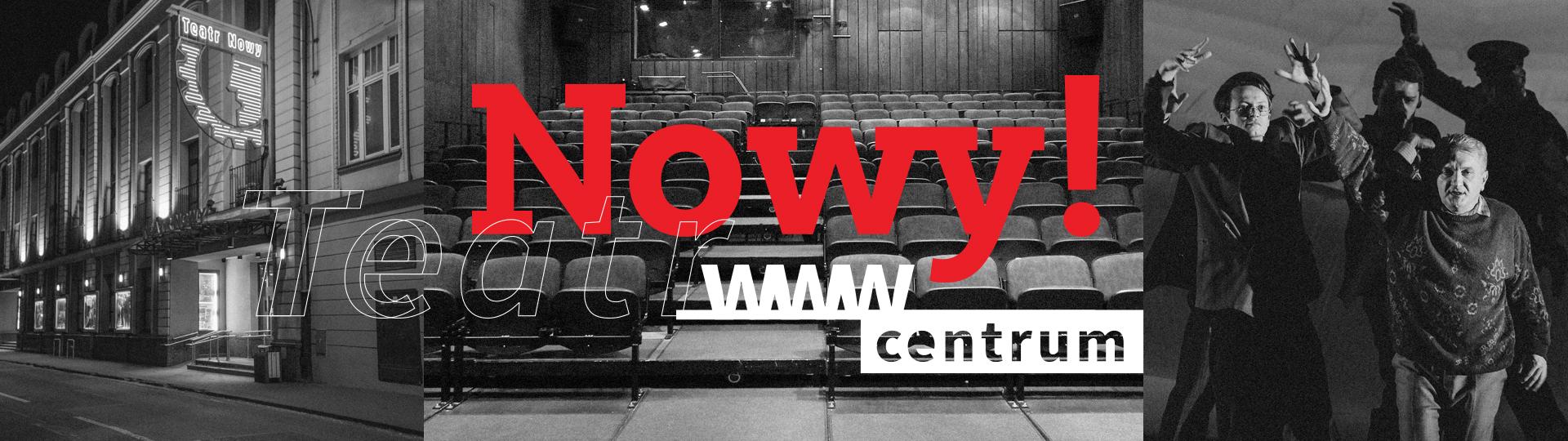 Teatr Nowy im. Kazimierza Dejmka w Łodzi